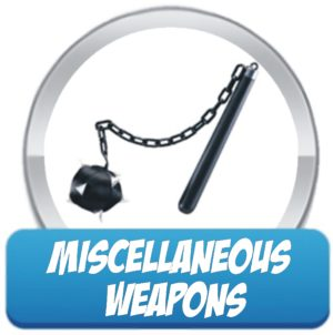 Miscellaneous Weapons